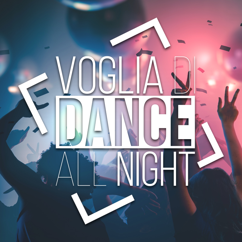<strong>Voglia di Dance All Night</strong><br/>OFFICIAL STORE